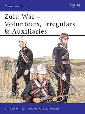 Zulu War - Volunteers, Irregulars & Auxiliaries