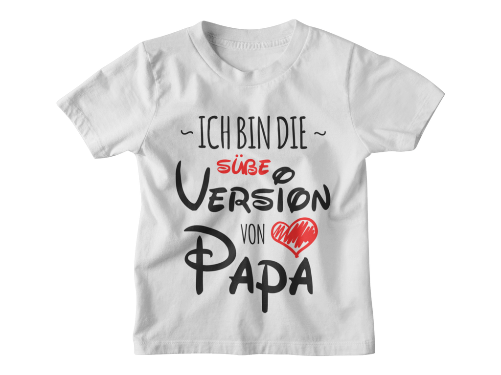 Ich bin die süße Version von Papa Kinder T-Shirt - Paparadies