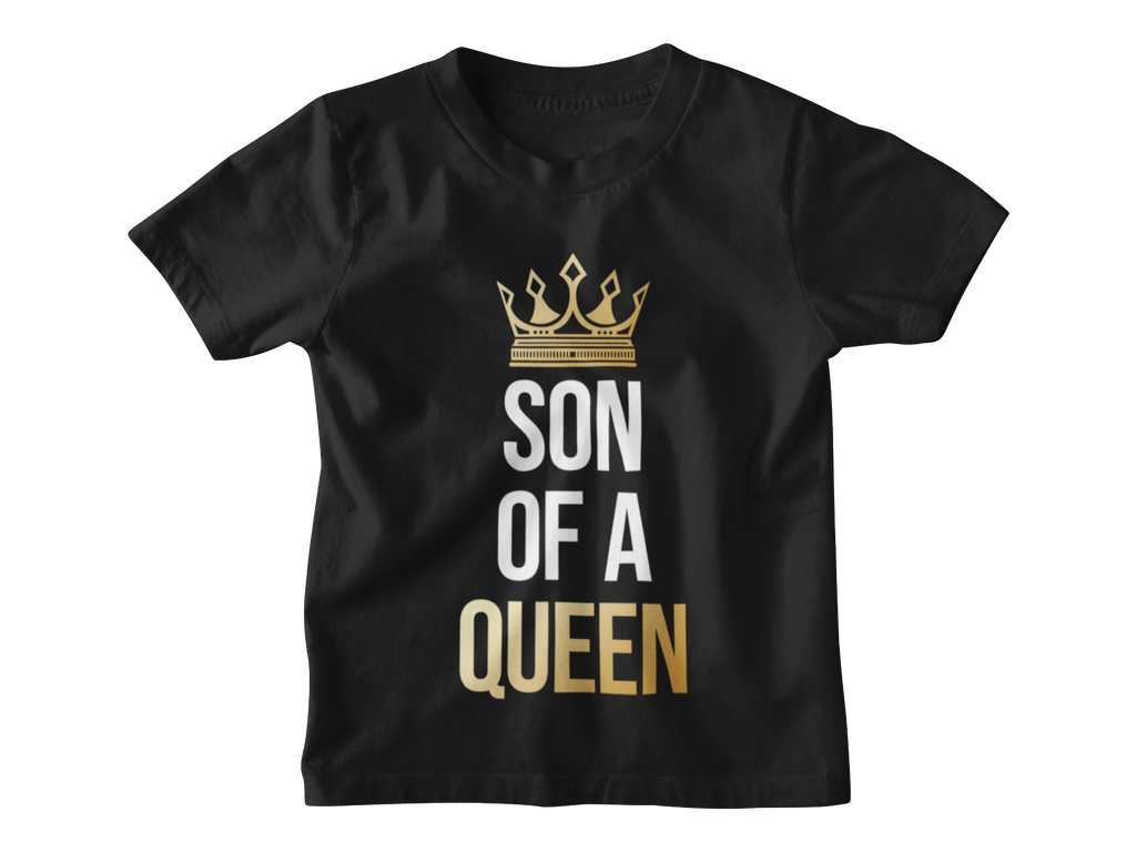 Son of a Queen Kinder T-Shirt