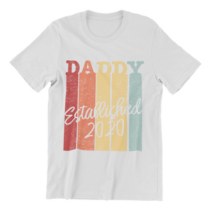 Daddy established 2020 Herren T-Shirt - Paparadies