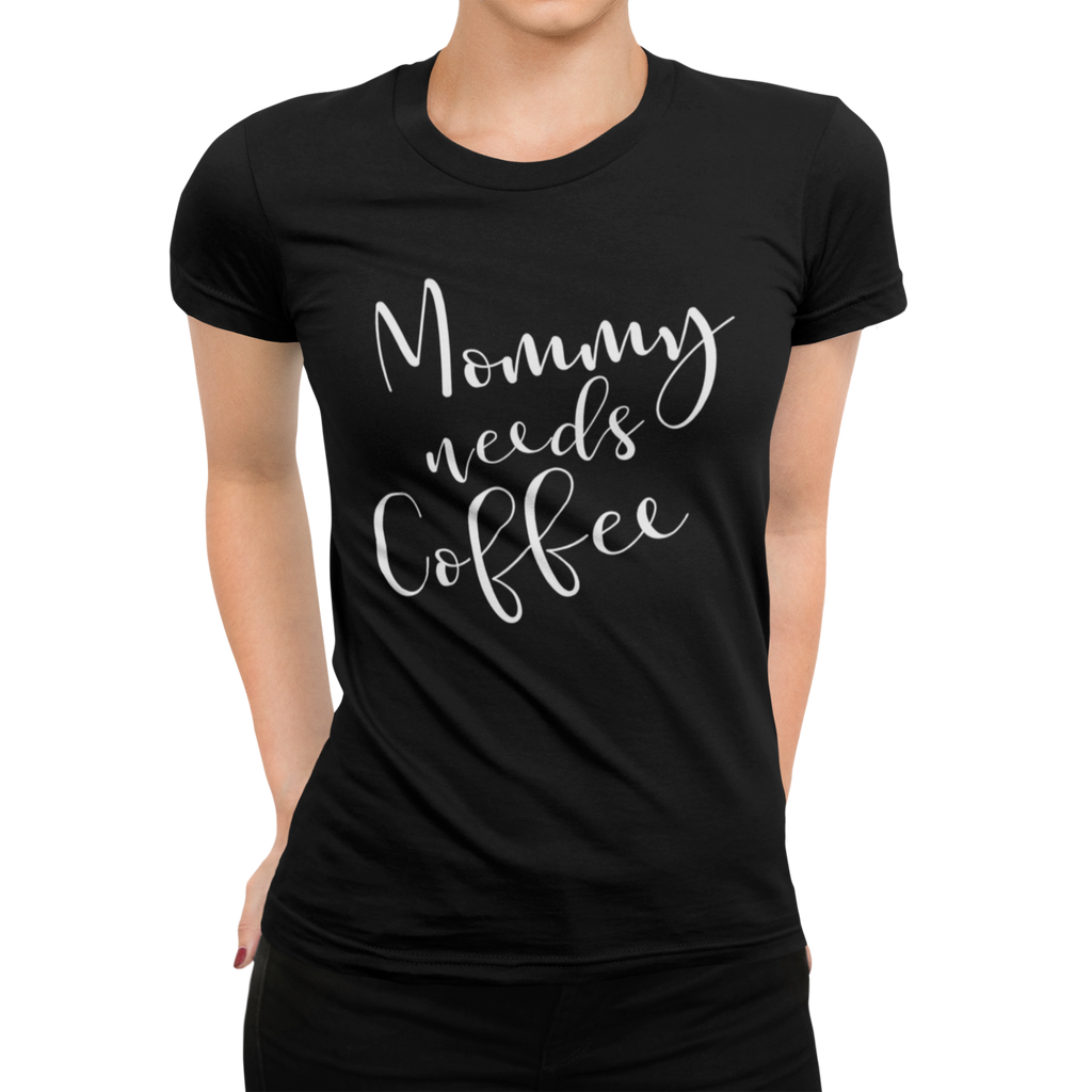 Mommy needs Coffee Damen T-Shirt - Paparadies