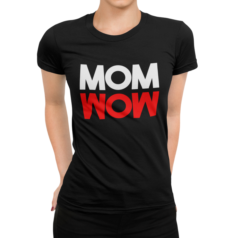 MOM WOW Damen T-Shirt - Paparadies