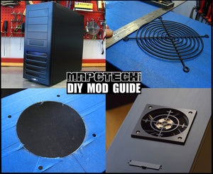 PC Case Mod Guide: Adding Cooling Fan To Cool Down Your Computer