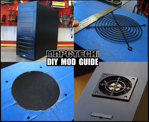 DIY PC Mod Guide: Help Cool, PC by adding PC Cooling top blow fan hole