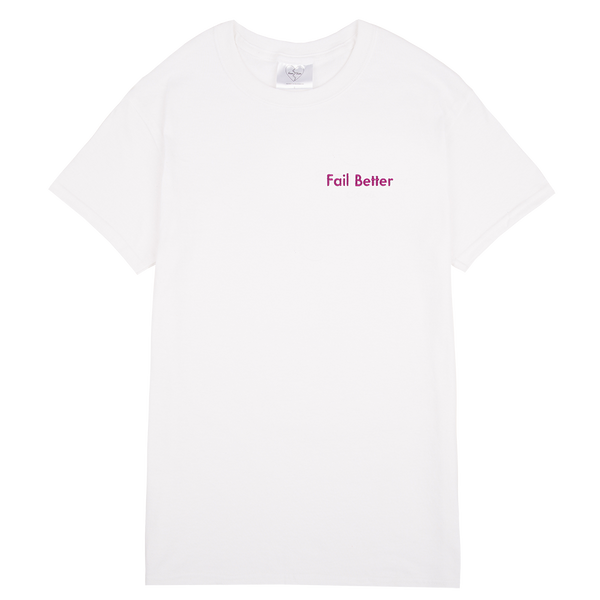 FAIL BETTER EMBROIDERED WHITE T-SHIRT