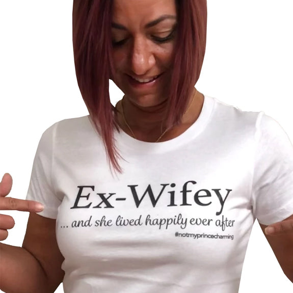 Ex-Wifey...And She Lived Happily Ever After