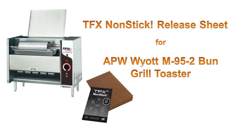 "TFX NonStick! PTFE Release Sheet for APW Wyott M-95-2 Bun Grill Toaster 12 x 35"" (10-pack)"