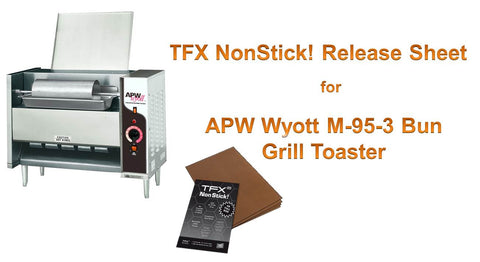 "TFX NonStick! PTFE Release Sheet for APW Wyott M-95-3 Bun Grill Toaster 15 x 35"" (10-pack)"