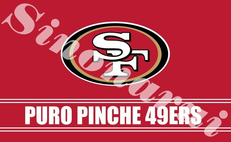 San Francisco 49ers Puro Pinche Banner Flag Custom Flags 90*150CM With White Sleeve Gromets