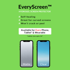 EveryScreen™️ Screen Protection