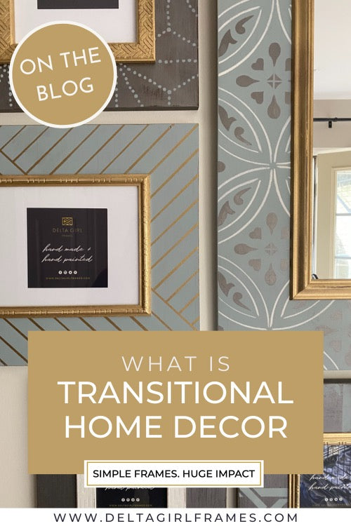 Transitional Décor 101