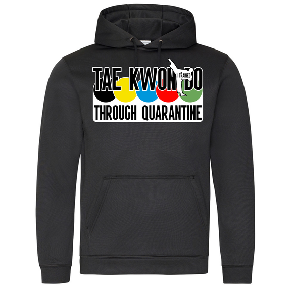 Tae Kwon Do through quarantine Hoodie (Black)