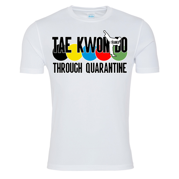 Tae Kwon Do through quarantine T-shirt