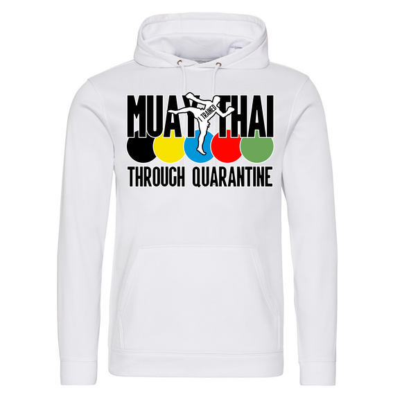 Muay Thai through quarantine Hoodie