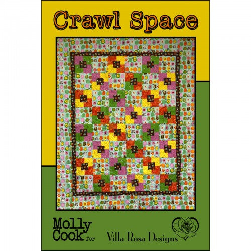 Villa Rosa Designs - Quilt Pattern - Crawl Space