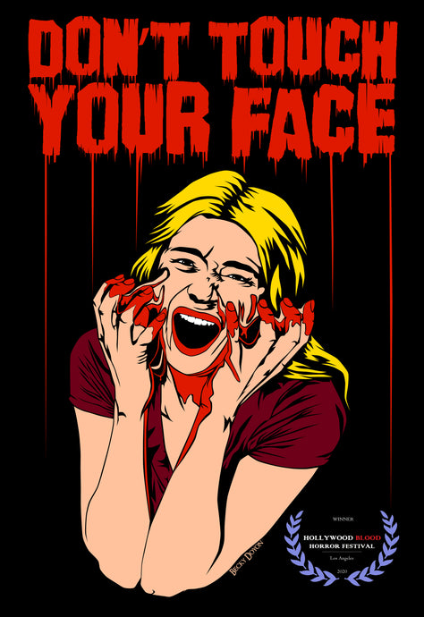 Don't Touch Your Face 2 won at the Hollywood Blood Horror Festival