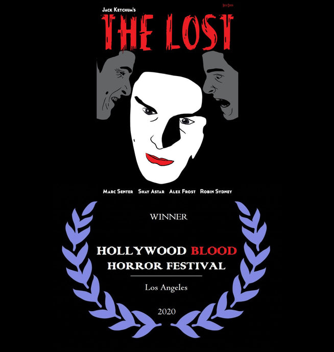 The Lost won at the Hollywood Blood Horror Festival