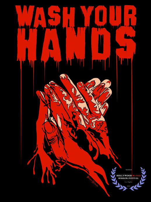 Wash Your Hands won at the Hollywood Blood Horror Festival
