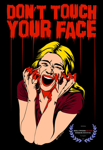 Don't Touch Your Face 2 Hollywood Blood Horror Festival