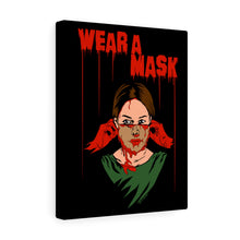 Load image into Gallery viewer, Wear a Mask Canvas Print (Various Sizes)