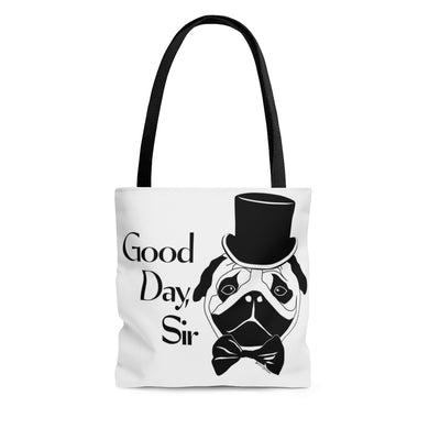 Good Day Pug Tote Bag (Various Sizes)