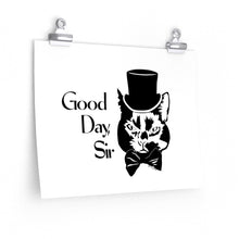 Load image into Gallery viewer, Good Day Cat Poster (Various Sizes)