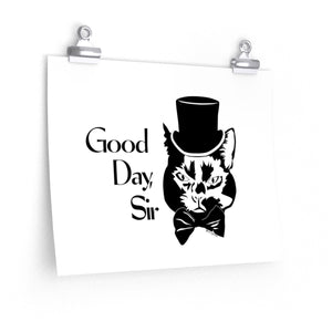 Good Day Cat Poster (Various Sizes)