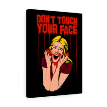 Load image into Gallery viewer, Don't Touch Your Face Canvas Print (Various Sizes)