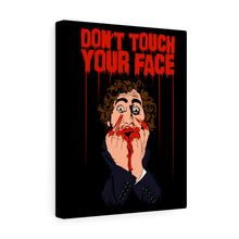 Load image into Gallery viewer, Don't Touch Your Face 2 Canvas Print (Various Sizes)