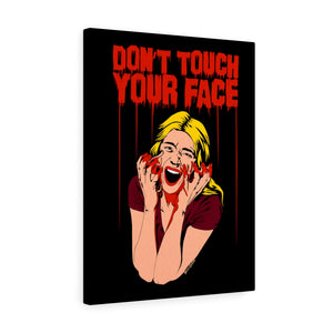 Don't Touch Your Face Canvas Print (Various Sizes)