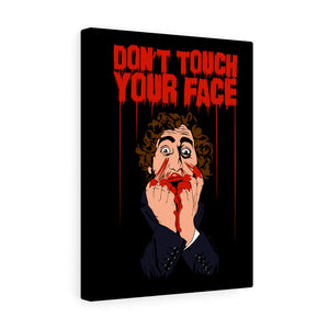 Don't Touch Your Face 2 Canvas Print (Various Sizes)