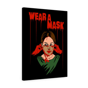 Wear a Mask Canvas Print (Various Sizes)