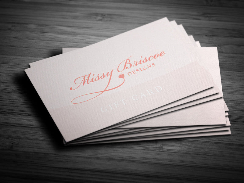 Missy Briscoe Gift Cards