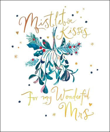 Mistletoe Kisses for my wonderful Mrs
