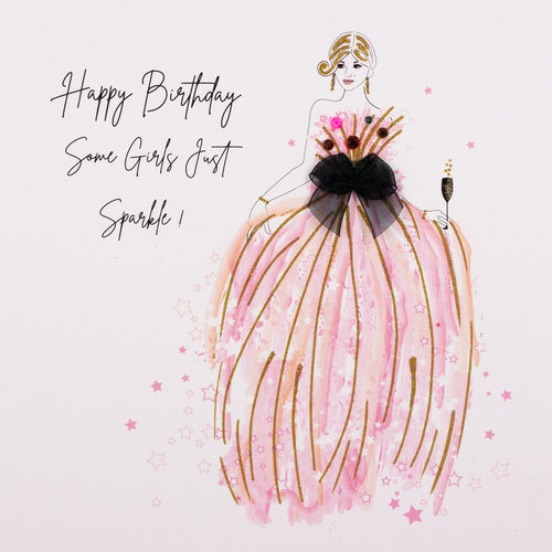 Happy Birthday Some Girls Just Sparkle