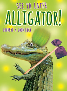 Leaving, Alligator [XL Card]
