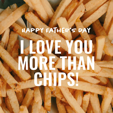 Fathers Day: More than chips