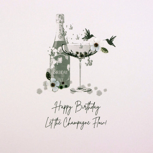 Happy Birthday Let The Champagne Flow