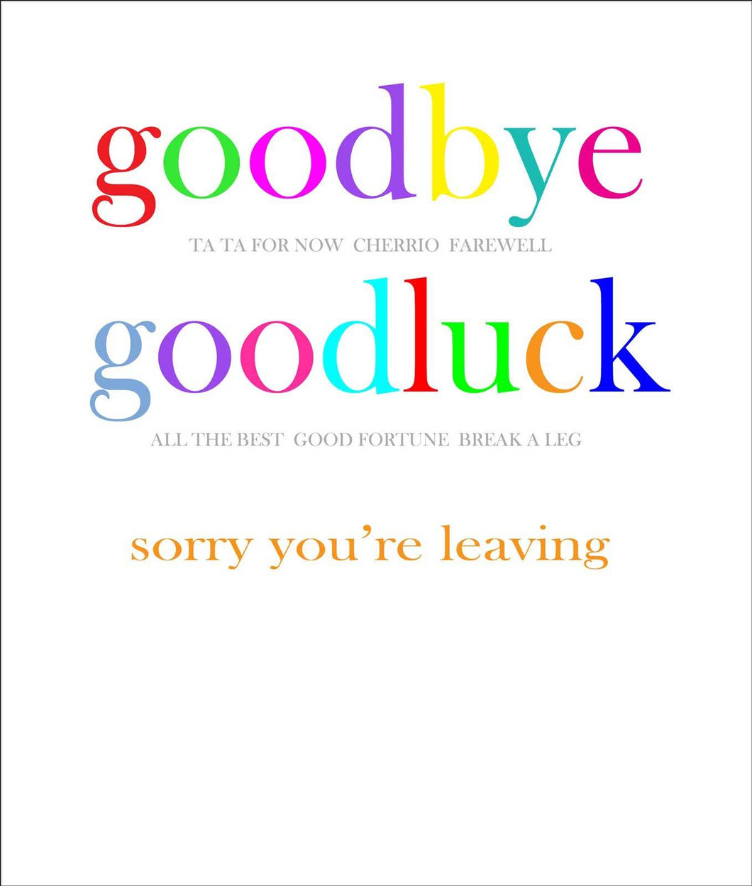Goodbye and Good Luck