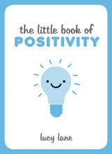 Load image into Gallery viewer, The Little Book of Positivity