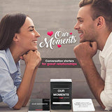 OUR MOMENTS Couples 100 Thought Provoking Conversation Starters for Great Relationships Fun Conversation Cards Game for Couples lIx-B078RDNFSC