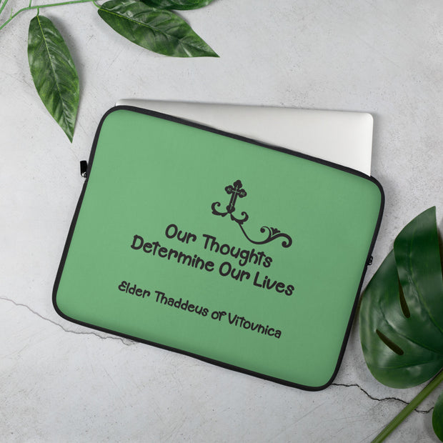 Laptop Sleeve: Our Thoughts Determine our Lives - anastasisgiftshop.com