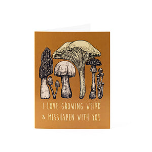 Growing Weird & Misshapen Card 4.25x5.5""