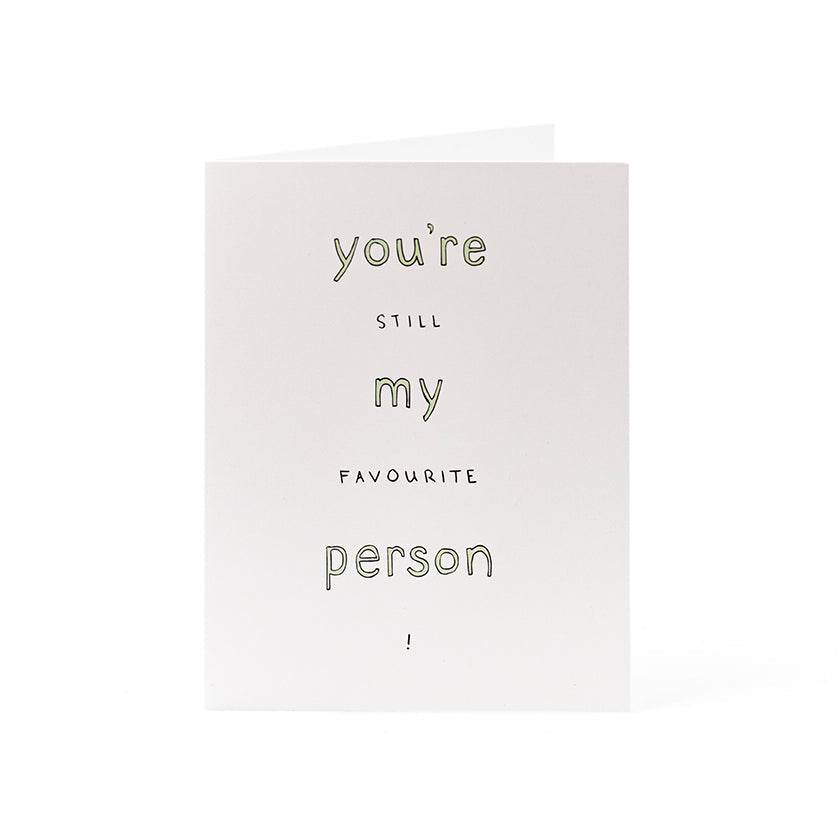 "Cards 4.25"" x 5.5"" - Favourite person"