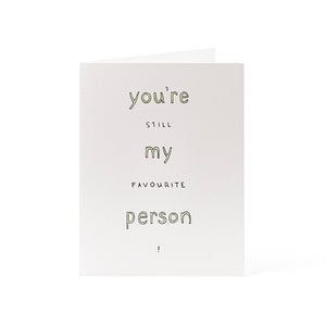 Favourite person Card 4.25x5.5""
