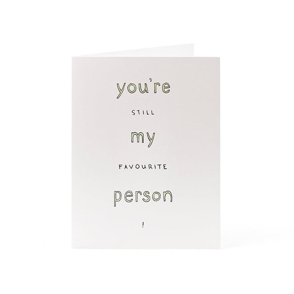 Favourite person Card 4.25x5.5