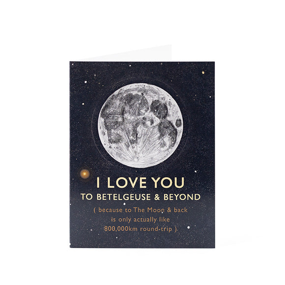 I love you to Betelgeuse Card 4.25x5.5