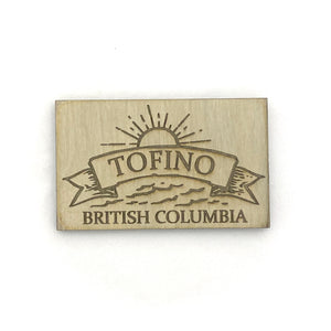 Tofino Banner Carved Wooden Magnets