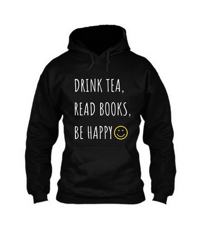 Drink Tea Read Books Be Happy