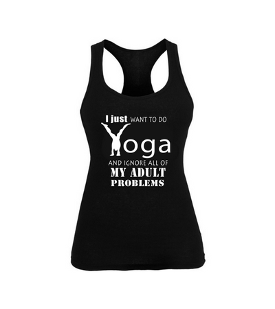 I Just Want To Do Yoga And Ignore All Of My Adult Problems!